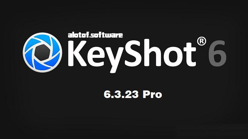 光线追踪与全域光3D渲染软件 Luxion Keyshot PRO 6.3.23 Win/Mac破解版